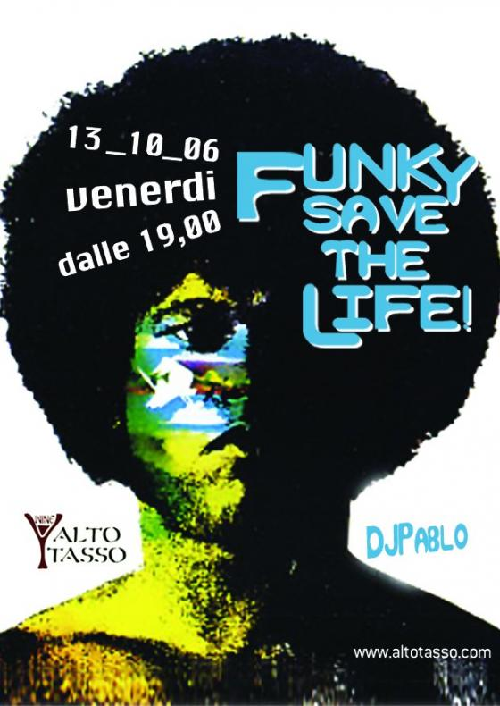 FUNKY SAVE THE LIFE - DJ Pablo
